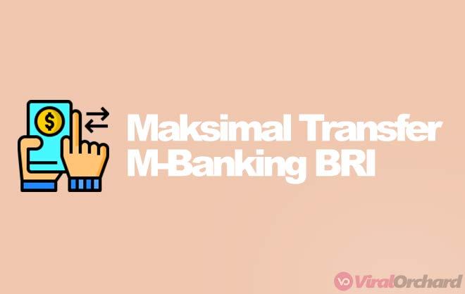 Maksimal Transfer M-Banking BRI