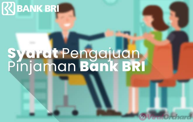 Syarat Pengajuan Pinjaman Bank BRI