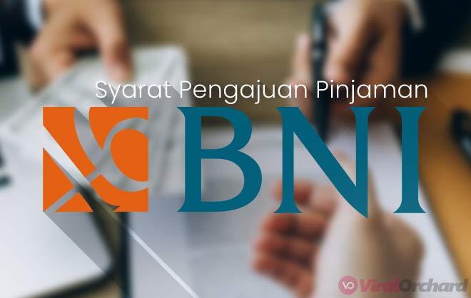 Syarat Pinjaman Bank BNI