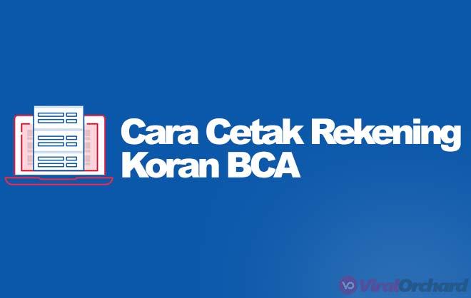 Cara Cetak Rekening Koran BCA Via Internet Banking