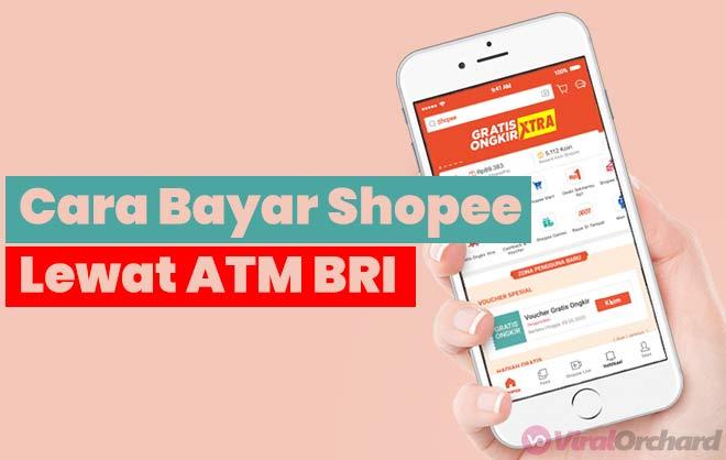 Cara Pembayaran Shopee Lewat ATM BRI