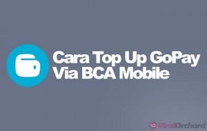 Cara Top Up GoPay Lewa M-Banking BCA
