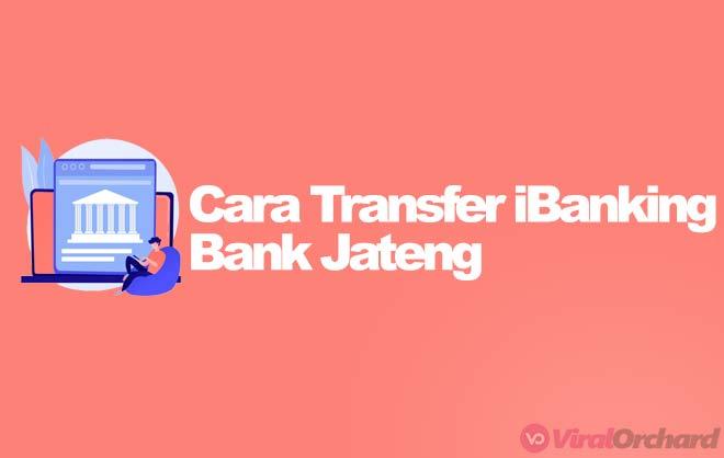 cara transfer ibanking bank jateng