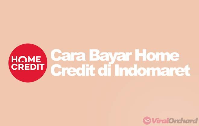 Cara Bayar Home Credit di Indomaret