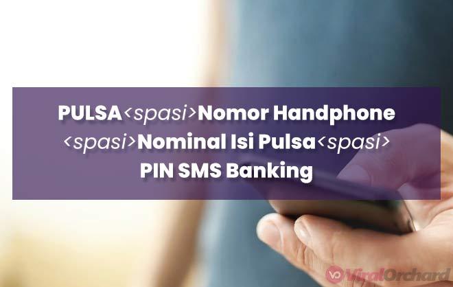 Cara Beli Pulsa Via SMS Banking BRI