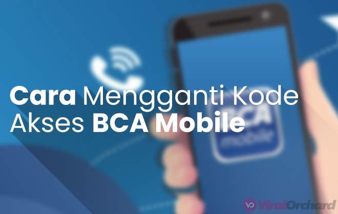Lupa Kode Akses BCA Mobile