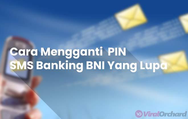 Lupa PIN SMS Banking BNI