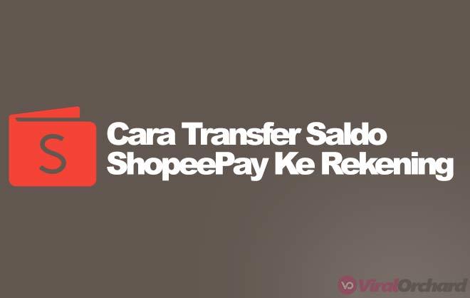 cara transfer shopeepay ke rekening