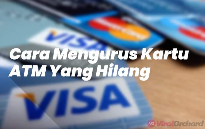 Cara Mengurus Kartu ATM Hilang