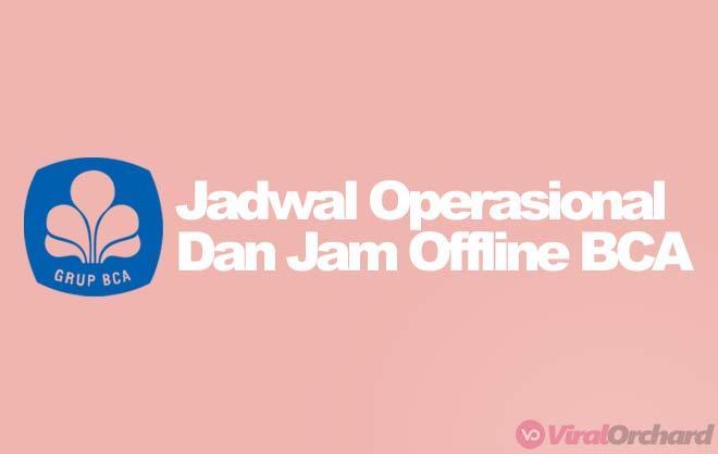 Jam Offline Bank BCA