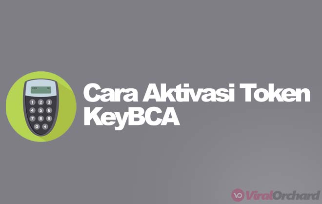 Cara Aktivasi KeyBCA