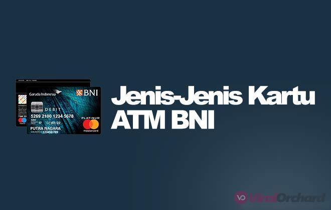 Jenis Jenis Kartu ATM BNI