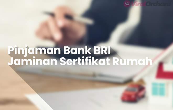 pinjaman uang jaminan sertifikat tanah di bank bri