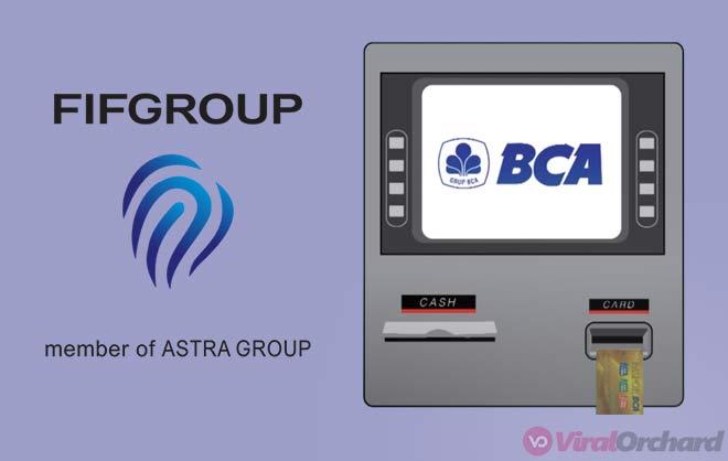 Cara Membayar Angsuran FIF Lewat ATM BCA