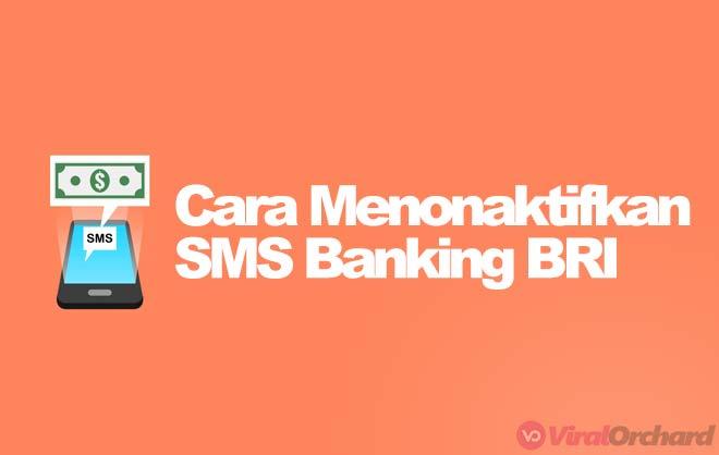Cara Menonaktifkan Pelayanan SMS Banking BRI