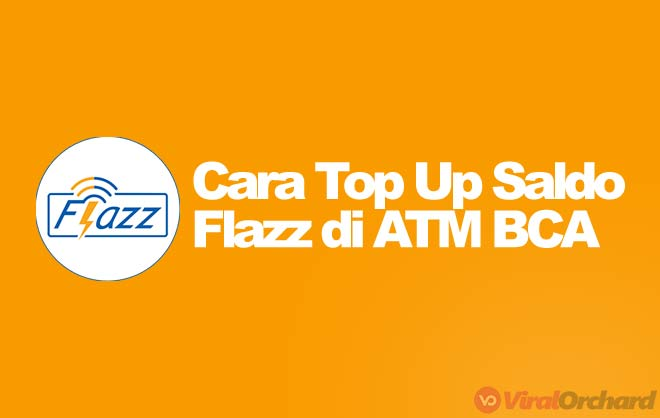 Cara Top Up Flazz di ATM BCA