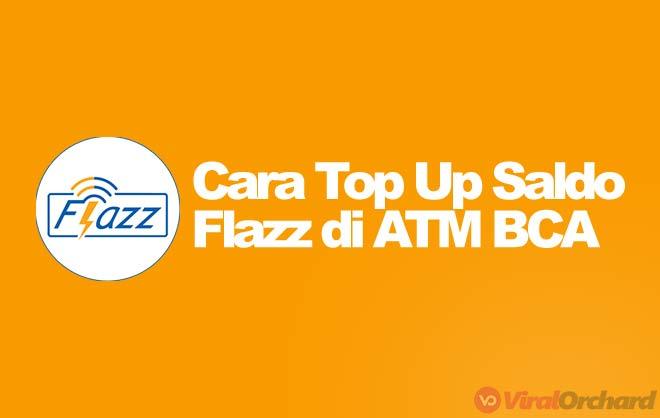 Cara Top Up Flazz di ATM BCA