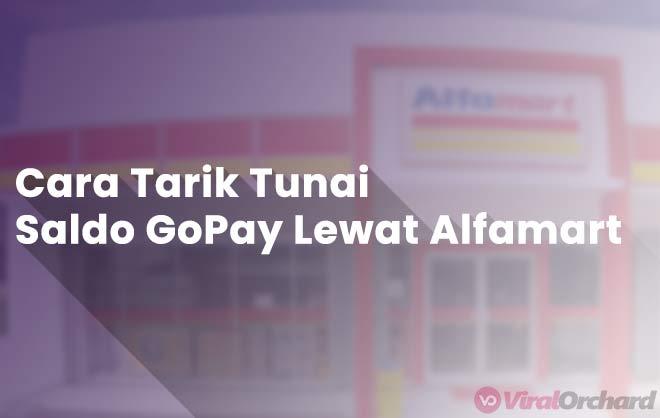 Tutorial Cara Mencairkan Saldo GoPay di Alfamart