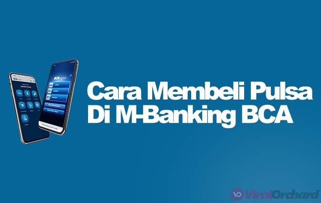 Cara Beli Pulsa Lewat M-Banking BCA