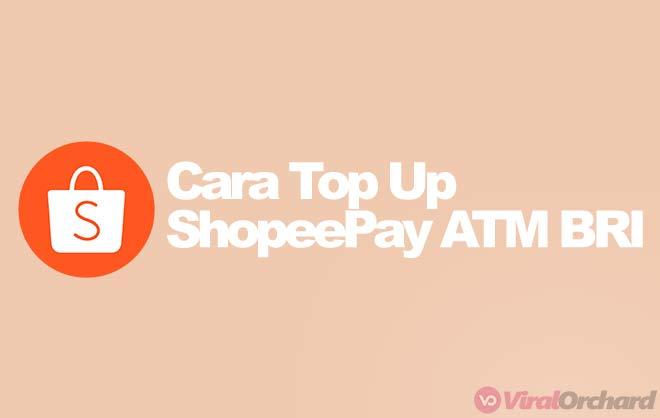 Cara Mengisi ShopeePay Lewat ATM BRI