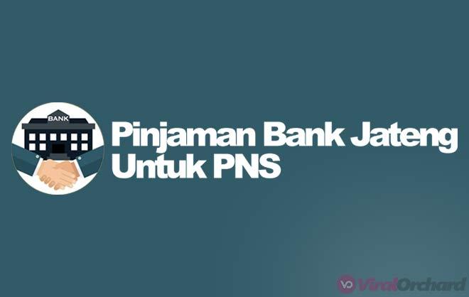 Pinjaman Bank Jateng Untuk PNS dan Karyawan