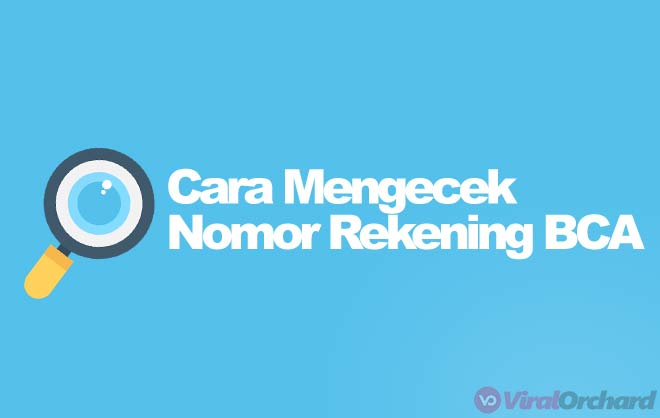 Cara Cek Nomo Rekening BCA