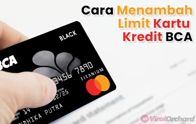 cara menambah limit kartu kredit bca