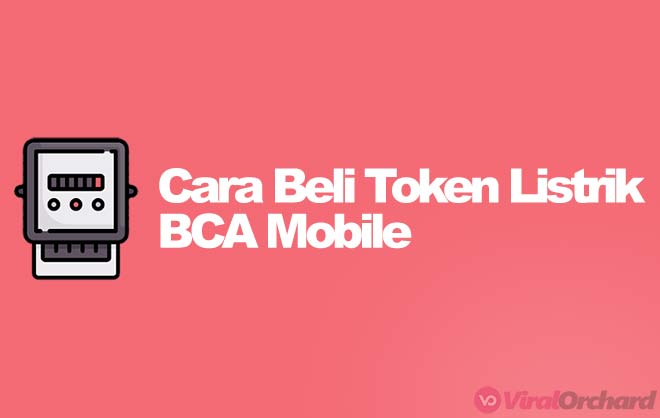 Cara Beli Token Listrik di BCA Mobile