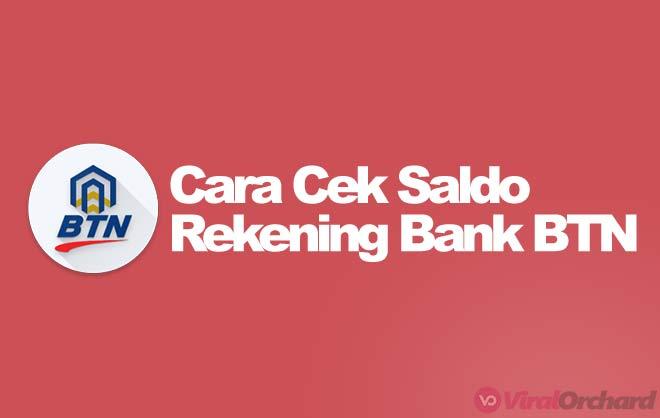 Cara Cek Saldo Bank BTN