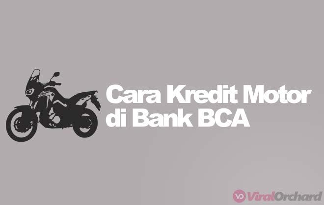 Cara Kredit Motor di Bank BCA
