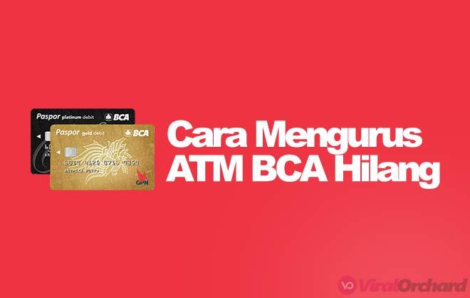 Cara Mengurus ATM BCA Hilang