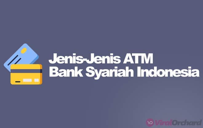 Jenis-Jenis ATM Bank BSI