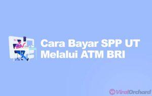 Cara Membayar SPP UT Melalui ATM BRI