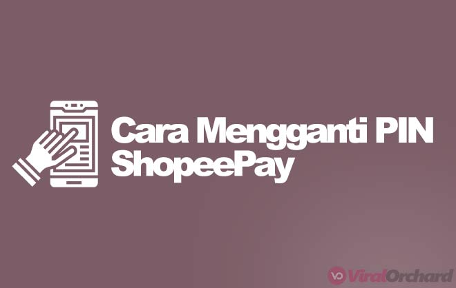 Cara Mengganti PIN ShopeePay